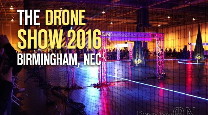 UK Drone Show 2016 Video Coverage and Highlights