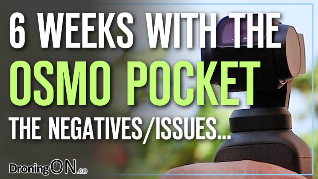 YouTube thumbnail for the DJI Osmo Pocket issues and negatives